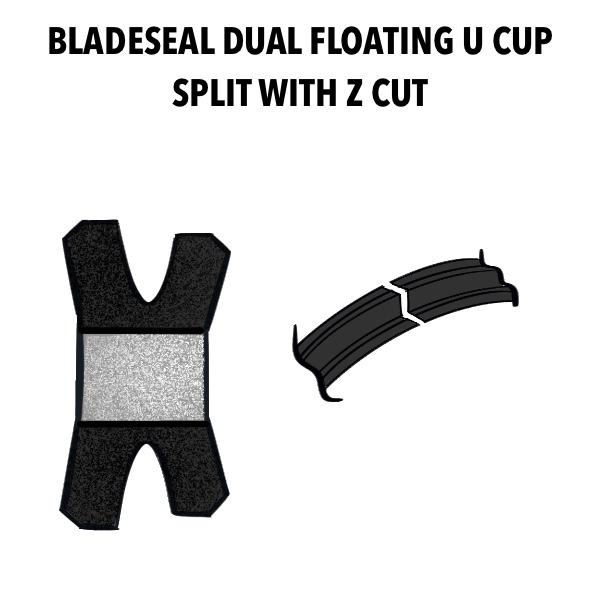 BLADESEAL_DUAL_FLOATING_U_CUP_SPLIT_WITH_Z_CUT